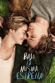 Bajo la misma estrella (2014) | The Fault in Our Stars