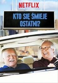 Kto się śmieje ostatni? / The Last Laugh