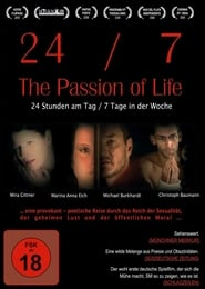 24/7 - The Passion of Life 2006