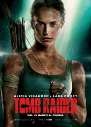 Tomb Raider ALTADEFINIZIONE FILM STREAMING