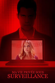 Voir Ma vie privée sous surveillance en streaming complet gratuit | film streaming, StreamizSeries.com