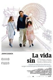 La vida sin Grace 2007