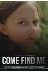 Come Find Me (2021)