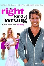 Poster The Right Kind of Wrong 2013