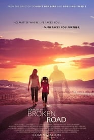 God Bless the Broken Road (2018), online subtitrat in limba Româna