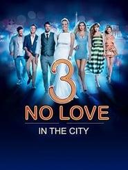 Love and the City 3 Aka Lyubov v bolshom gorode 3