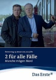 2 für alle Fälle - Manche mögen Mord 2012