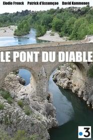 مشاهدة فيلم Le pont du diable مترجم