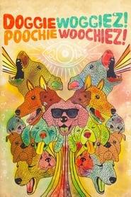 مشاهدة فيلم Doggiewoggiez! Poochiewoochiez! 2012 مترجم أون لاين بجودة عالية