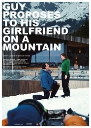 Guy proposes to his girlfriend on a mountain (2019)