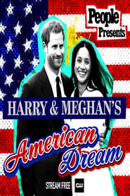 People Presents: Harry & Meghan's American Dream (2021)