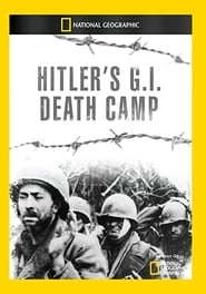 Hitler's G.I. Death Camp
