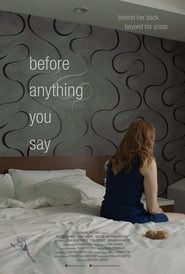 Before Anything You Say (2016)