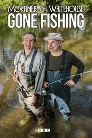 Mortimer & Whitehouse: Gone Fishing Season 3 Episode 6