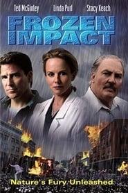 Frozen Impact – În luptă cu natura dezlănțuită (2003), film online subtitrat în Română