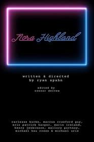 Nora Highland (2020)