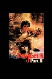 Project A II (1987)