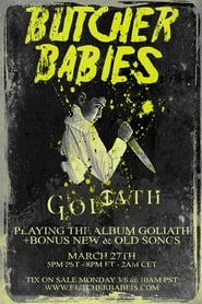 Goliath – Live Streaming Event by Butcher Babies (2021)
