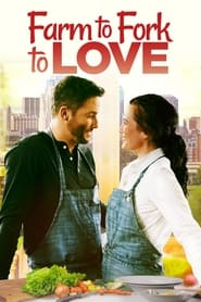 Farm to Fork to Love (2021)