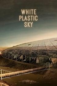 White Plastic Sky (2020)