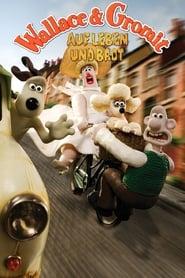 Wallace & Gromit – Auf Leben und Brot
