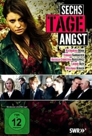 Sechs Tage Angst 2010