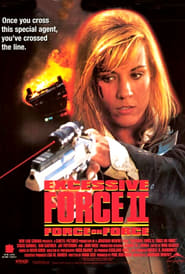 Poster of Excessive Force II: Force on Force