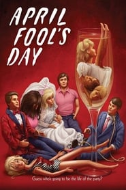 April Fool's Day : The Movie | Watch Movies Online