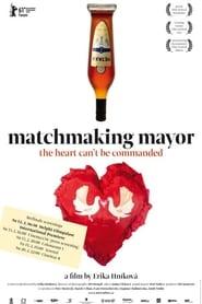 Matchmaking Mayor (2010) Zalukaj Online Cały Film Lektor PL