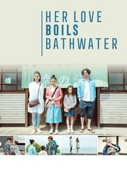 View Her Love Boils Bathwater (2016) Movies poster on Ganool