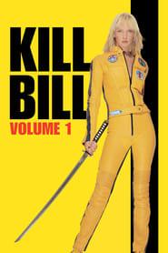 Kill Bill: Volume 1 en streaming