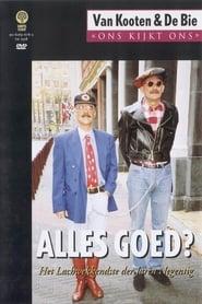 Van Kooten & De Bie: Ons Kijkt Ons 2 - Alles Goed?