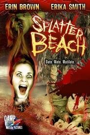 Splatter Beach (2007)