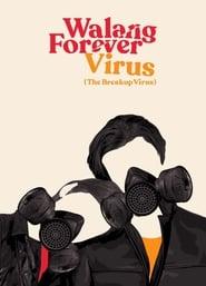 Walang Forever Virus (2020)
