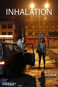 Inhalation (2010)