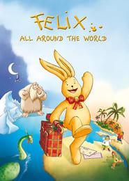 Felix: All Around the World