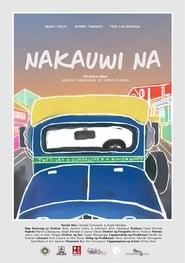 Смотреть Nakauwi Na