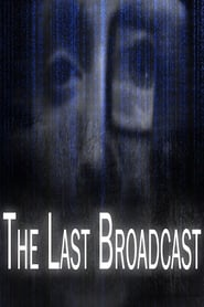 The Last Broadcast en streaming