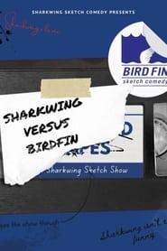 Sharkwing: Sharkwing Versus Birdfin (2021)