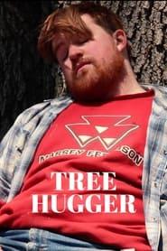 Tree Hugger (2021)