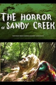 The Horror Of Sandy Creek (2016)