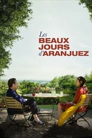 The Beautiful Days of Aranjuez (2016)