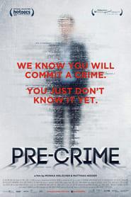 Pre-Crime streaming
