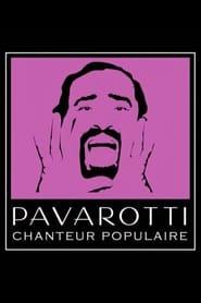 Pavarotti, Birth of a Pop Star