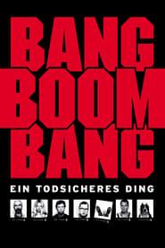 Bang Boom Bang – Ein todsicheres Ding (1999)
