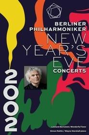 The Berliner Philharmoniker's New Year's Eve Concert: 2002 2002
