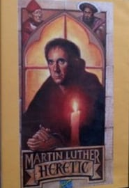 Martin Luther, Heretic (1983)
