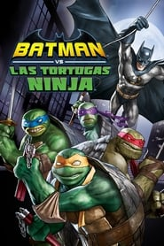 Batman vs. las Tortugas Ninja (2019)