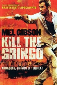 Kill the Gringo movie
