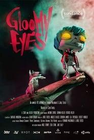 Gloomy Eyes (2020)